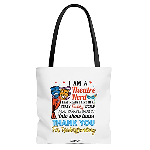 Im A Theatre Nerd Musical Lover Theater Lover Toe Bag