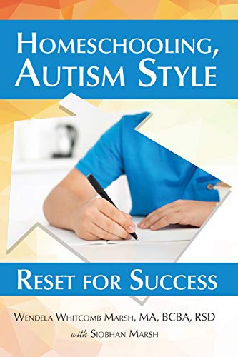 Homeschooling, Autism Style: Reset for Success