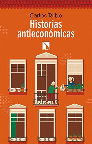 Historias antieconómicas (Mayor, Band 779)
