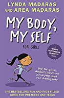 My Body, My Self for Girls: Revised Edition (What's Happening to My Body?)
