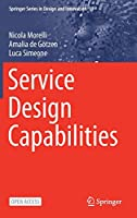 Service Design Capabilities (Springer Series in Design and Innovation (10))