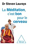La Méditation c'est bon pour le cerveau