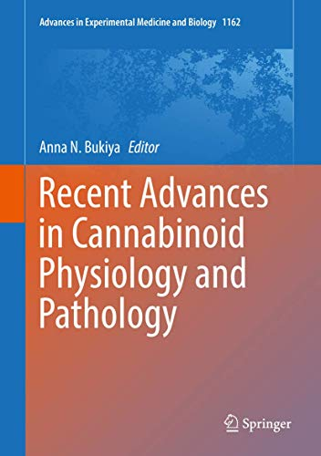 Recent Advances in Cannabinoid Physiology and Pathology (Advances in Experimental Medicine and Biology (1162), Band 1162)