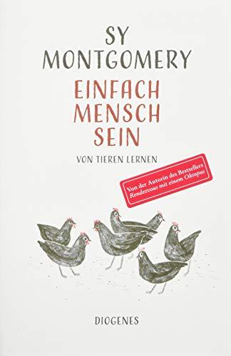 Buchseite und Rezensionen zu 'Einfach Mensch sein: Von Tieren lernen' von Sy Montgomery