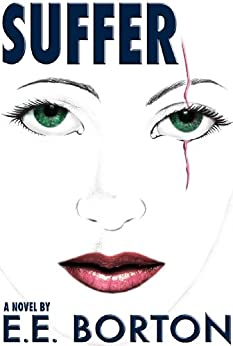 SUFFER by [E.E. Borton]
