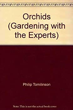 Hardcover Orchids. Gardening with the Experts Book
