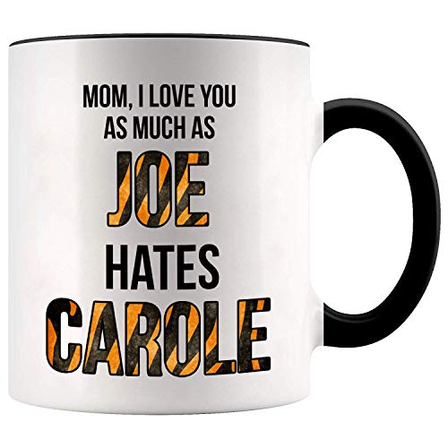 YouNique Designs Mom Mug, 11 Ounces, Tiger King, Mothers Day Gifts from Daughter or Son Mug, Mom Coffee Mug 1730 (Black Handle)