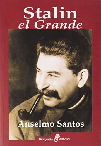 Stalin, el Grande (Biografías)