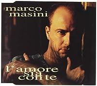 MARCO MASINI-LAMORE SIA CONTE -CDS-