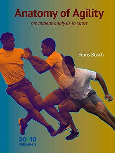Anatomy of agility: analysis of movement in sports