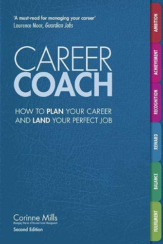 Career Coach: How to Plan Your Career and Land Your Perfect Job