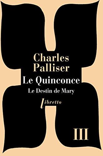 Le Quinconce tome 3: Le Destin de Mary (Libretto t. 138)