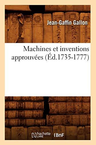 Machines et inventions approuvées (Éd.1735-1777)