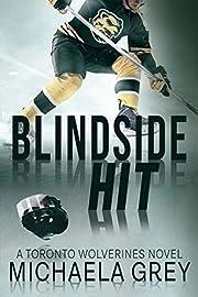 Blindside Hit: A Toronto Wolverines Novel