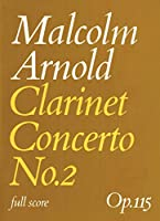 Clarinet Concerto No. 2: Op. 115, Full Score (Faber Edition)