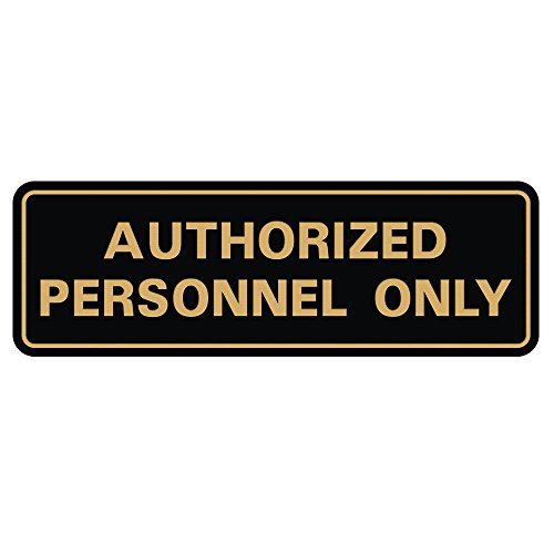 Standard Authorized Personnel ONLY Door/Wall Sign - Black/Gold - Small