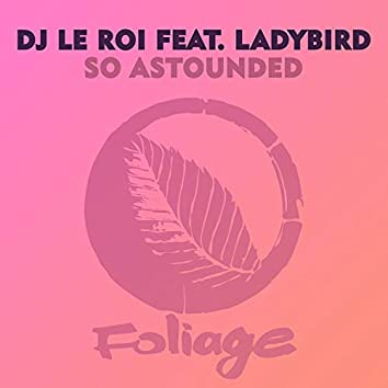 So Astounded (Remixes)
