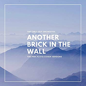 Another Brick in the Wall (The Pink Floyd Cover Versions)