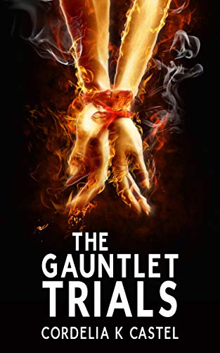 The Gauntlet Trials: A Young Adult Dystopian Romance