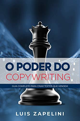 O Poder do Copywriting: Guia Completo Para Criar Textos que Vendem