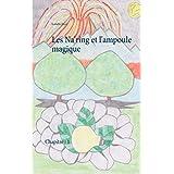 Les Na'ring et l'ampoule magique (French Edition)