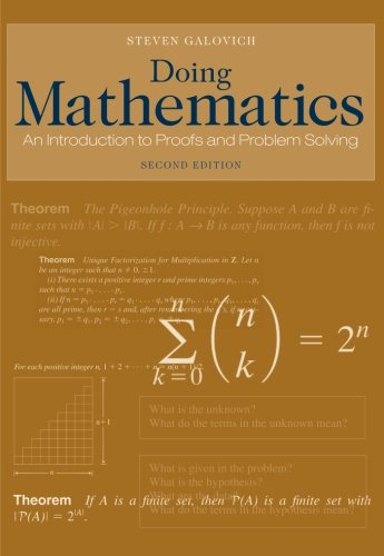 Doing Mathematics: An Introduction to Proofs and Problem-Solving