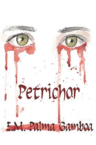 Petrichor: Le Parfum de La Terre Après La Pluie
