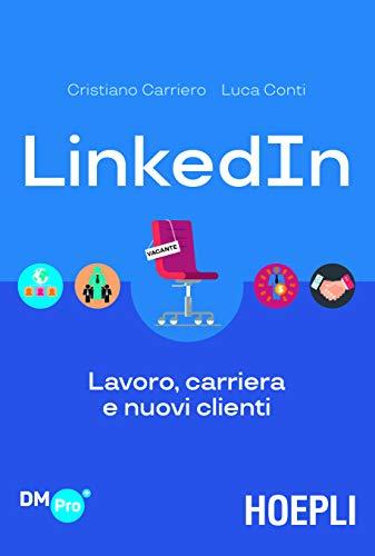 LinkedIn. Lavoro, carriera e nuovi clienti
