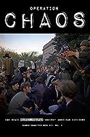 Operation CHAOS: The CIA's Secret Program Against American Citizens: Book III, Vol. 2