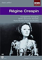 Regine Crespin Sings Berlioz, Schumann, Schubert, and Poulenc