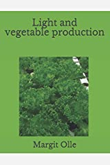 Light and vegetable production Paperback