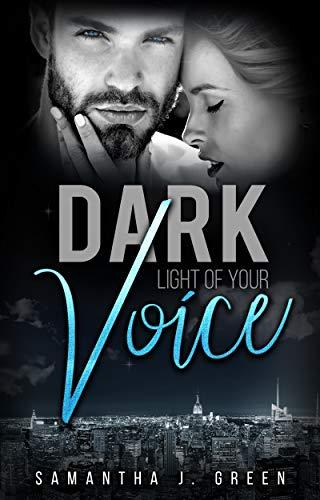 Dark: Light of your Voice (Black & Dark 2)