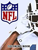 NFL Coloring Book: Enjoy Hours Of More Fun Than Ever While Coloring Your Favorite Football Team Logos, Helmets, Uniforms ... - 50+ Pages To Color For Kids And Adults