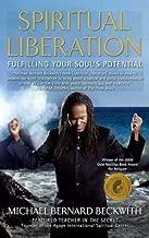 Michael Bernard Beckwith: Spiritual Liberation : Fulfilling Your Soul's Potential (Paperback); 2009 Edition