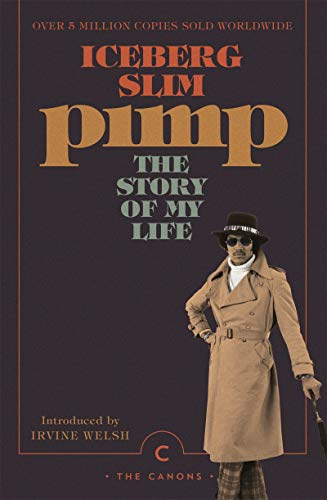 Pimp: The Story Of My Life (Canons) (English Edition)