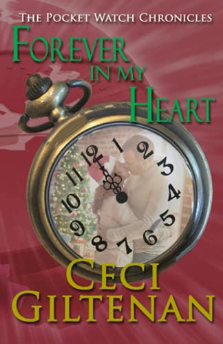 Forever In My Heart: The Pocket Watch Chronicles