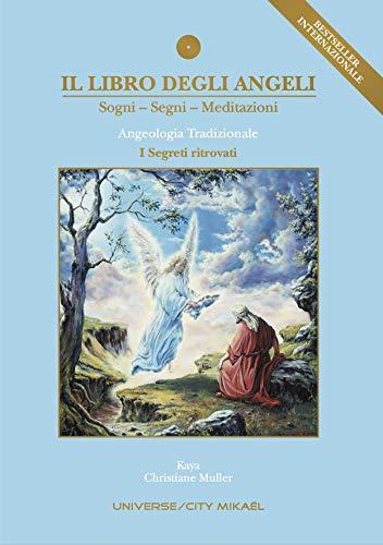 Il Libro degli Angeli: I Segreti ritrovati