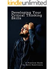 Developing Your Critical Thinking Skills: A Practical Guide