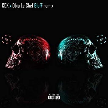 Bluff (Remix)
