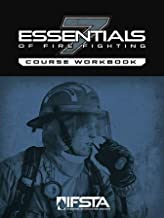 Essentials Of Fire Fighting, 7th Edition Course Workbook