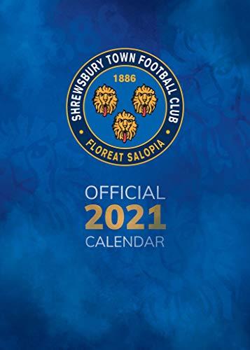 Shrewsbury Town FC Official 2021 A3 Shrews Football Wall Calendar Published by Global Merchandising