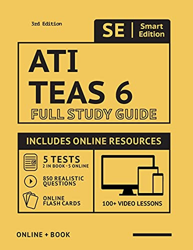 ATI TEAS 6 Full Study Guide in Color 3rd Edition 2021-2022: Includes online course with 5 practice tests, 100 video lessons, and 400 flashcards