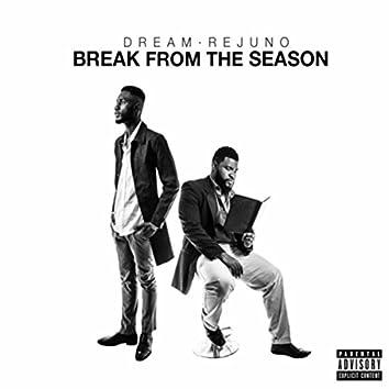 Break from the Season