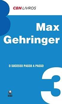 O sucesso passo a passo por [Max Gehringer]