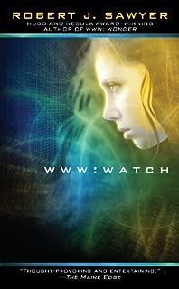 WWW: Watch (WWW Trilogy Book 2)