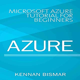 Azure: Microsoft Azure Tutorial for Beginners audiobook cover art
