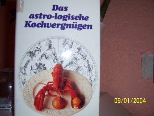 Das Astro Logische Kochvergngen