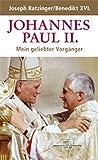 Johannes Paul II.: Mein geliebter Vorgänger