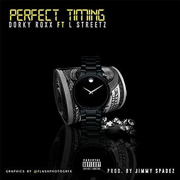 Perfect Timing (feat. L Streetz)