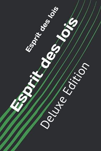 Esprit des lois: Deluxe Edition